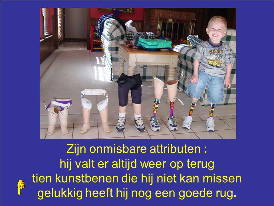 Hij kan Jantje heten,Pieter,Jefke, Karel of Klaasje als je hem ziet, zie je een vrolijk baasje komt hij op zijn protheses aangeschoven dan loop je ove