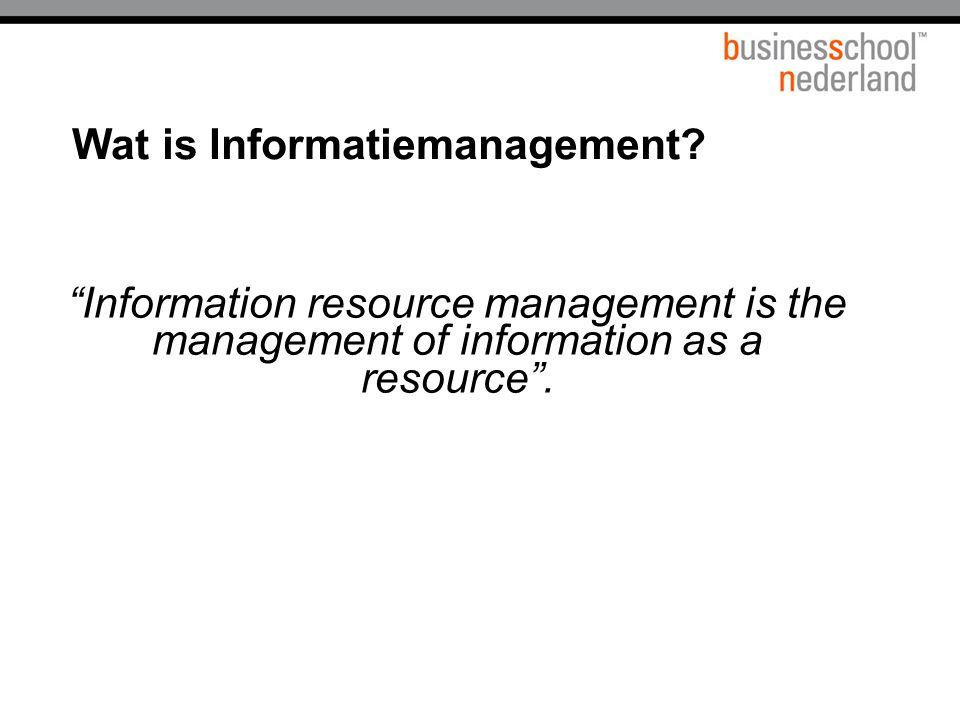  Informatiestrateeg –Informatiestrategie opstellen en bewaken (ICT kansen vs Business kansen).