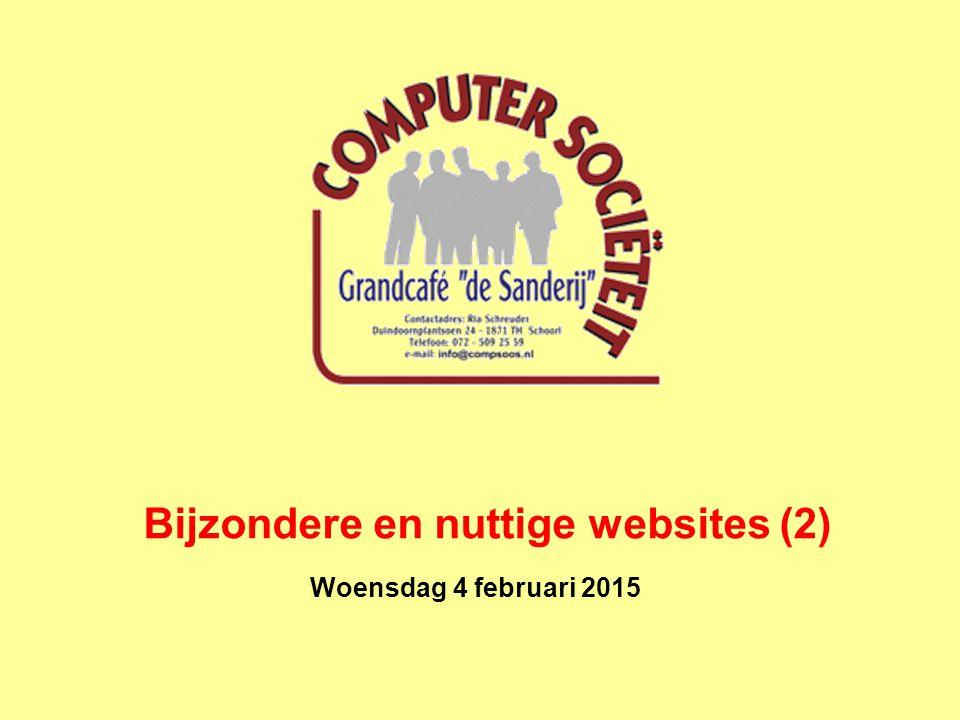 Woensdag 4 februari 2015 Bijzondere en nuttige websites (2)
