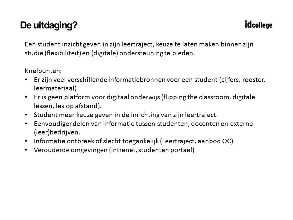 De uitdaging? Een student inzicht geven in zijn leertraject, keuze te laten maken binnen zijn studie (flexibiliteit) en (digitale) ondersteuning te bi