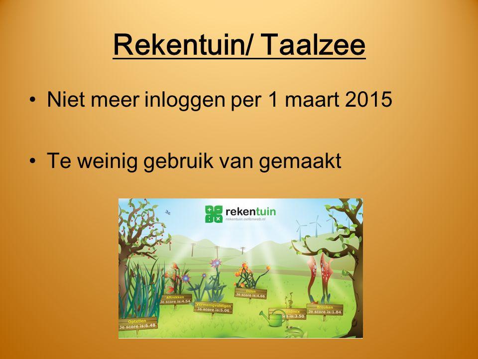 Rekentuin/ Taalzee Niet meer inloggen per 1 maart 2015 Te weinig gebruik van gemaakt