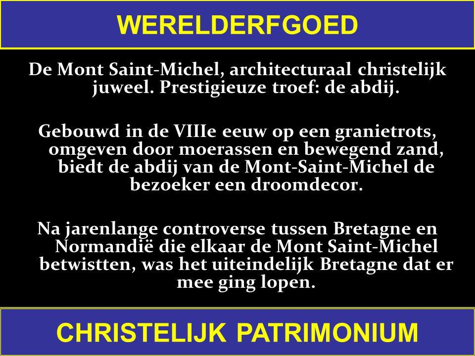 De Mont Saint-Michel, architecturaal christelijk juweel.