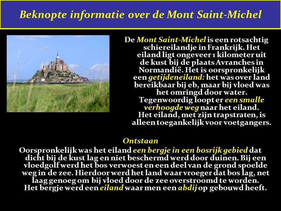 De Mont Saint-Michel is een rotsachtig schiereilandje in Frankrijk.