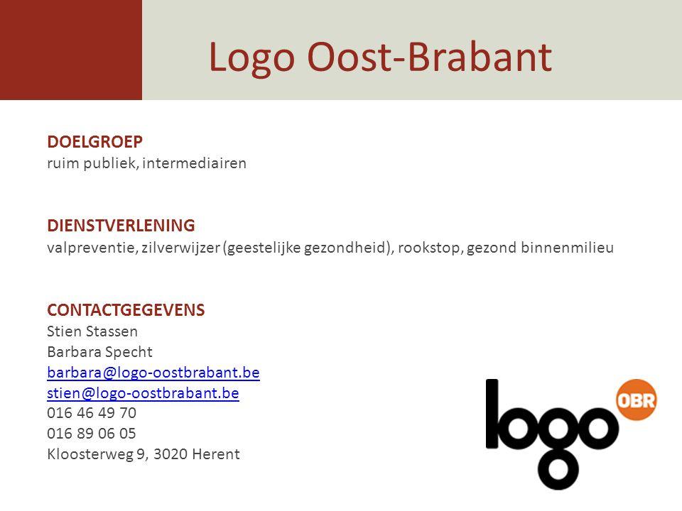 Logo Oost-Brabant DOELGROEP ruim publiek, intermediairen DIENSTVERLENING valpreventie, zilverwijzer (geestelijke gezondheid), rookstop, gezond binnenm