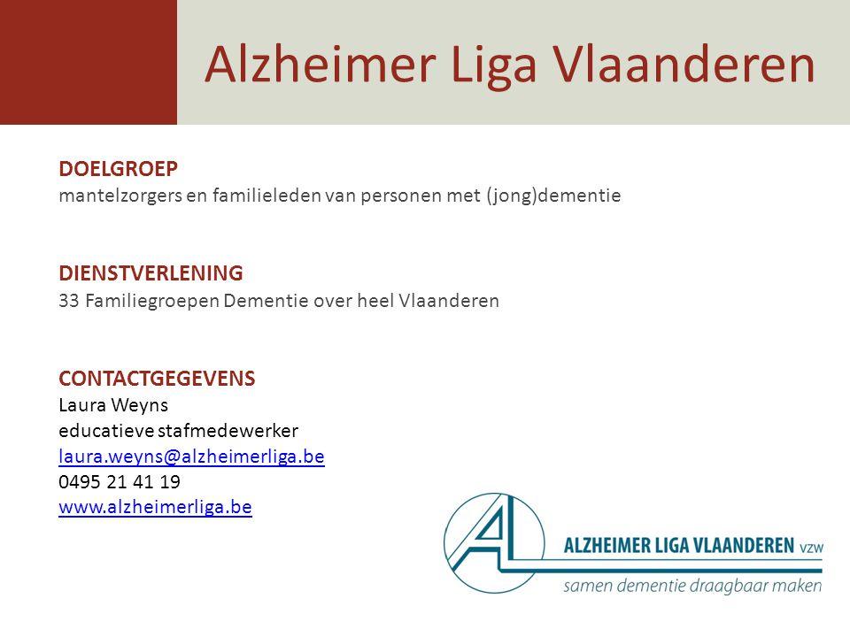 DOELGROEP mantelzorgers en familieleden van personen met (jong)dementie DIENSTVERLENING 33 Familiegroepen Dementie over heel Vlaanderen CONTACTGEGEVEN