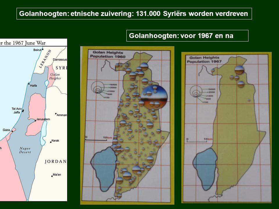 Golanhoogten: etnische zuivering: 131.000 Syriërs worden verdreven Golanhoogten: voor 1967 en na