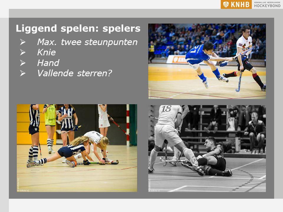 Liggend spelen: spelers  Max. twee steunpunten  Knie  Hand  Vallende sterren?
