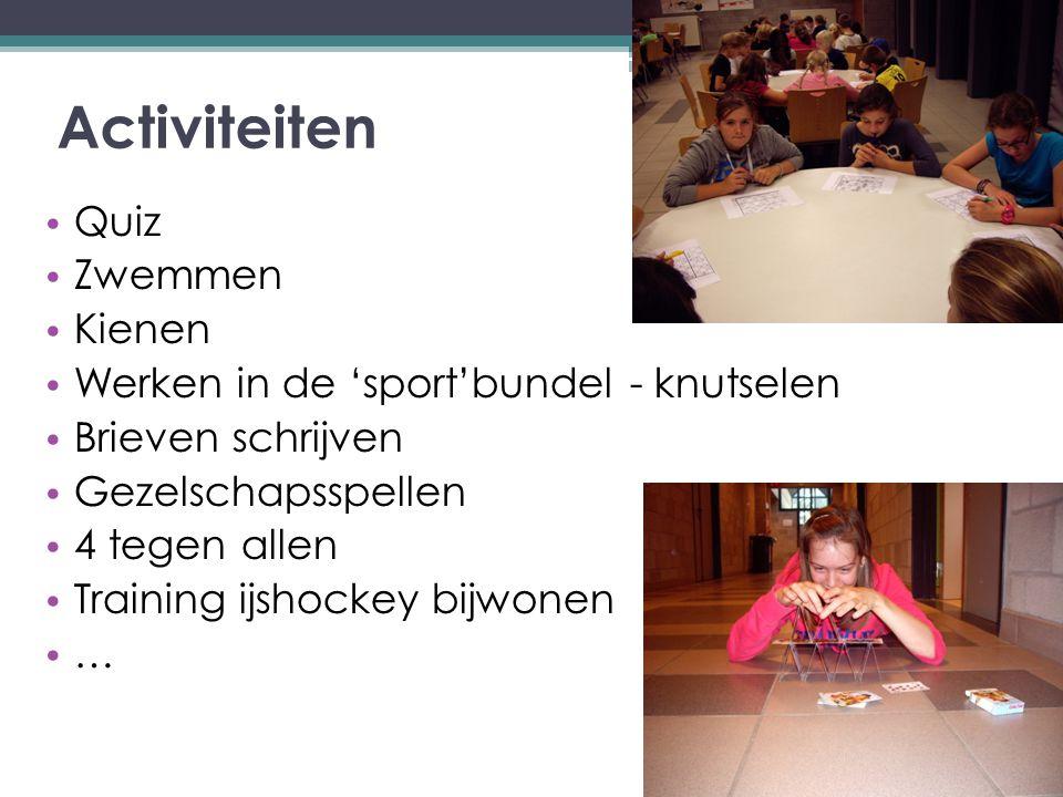Activiteiten Quiz Zwemmen Kienen Werken in de 'sport'bundel - knutselen Brieven schrijven Gezelschapsspellen 4 tegen allen Training ijshockey bijwonen