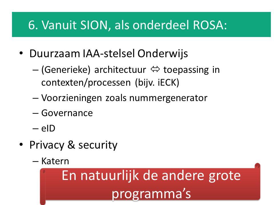 Duurzaam IAA-stelsel Onderwijs – (Generieke) architectuur  toepassing in contexten/processen (bijv. iECK) – Voorzieningen zoals nummergenerator – Gov