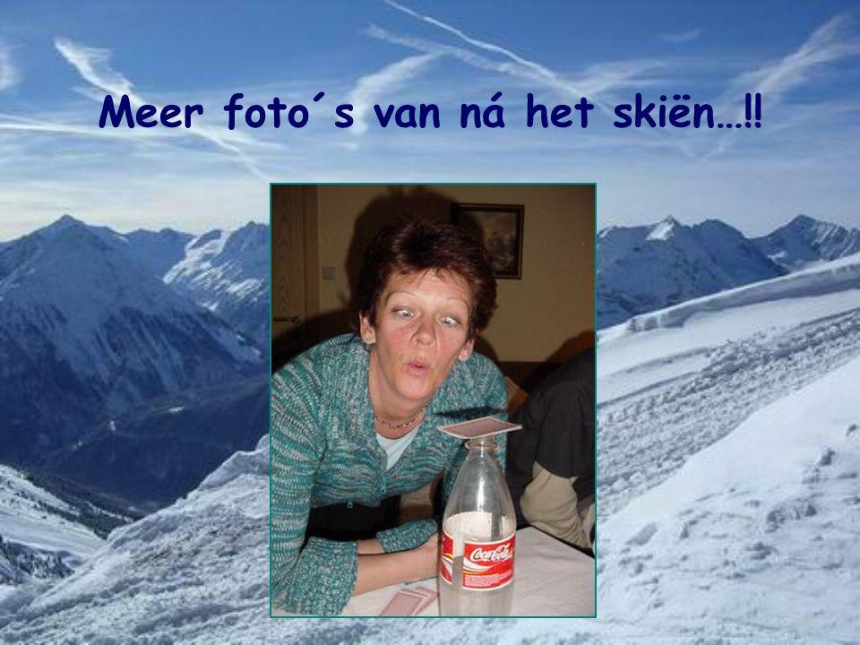 Meer foto´s van ná het skiën…!!