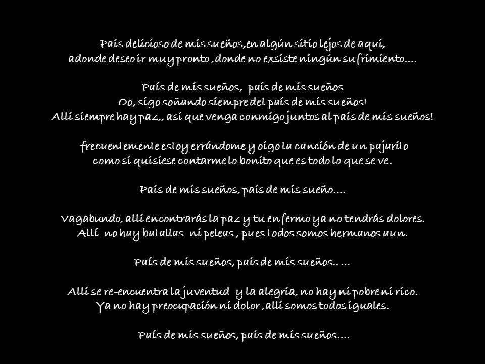 Daar heerst steeds vree, dus ga met mij mee Samen naar het heerlijke droomland !! http://blog.seniorennet.be/satoshi Letra en español