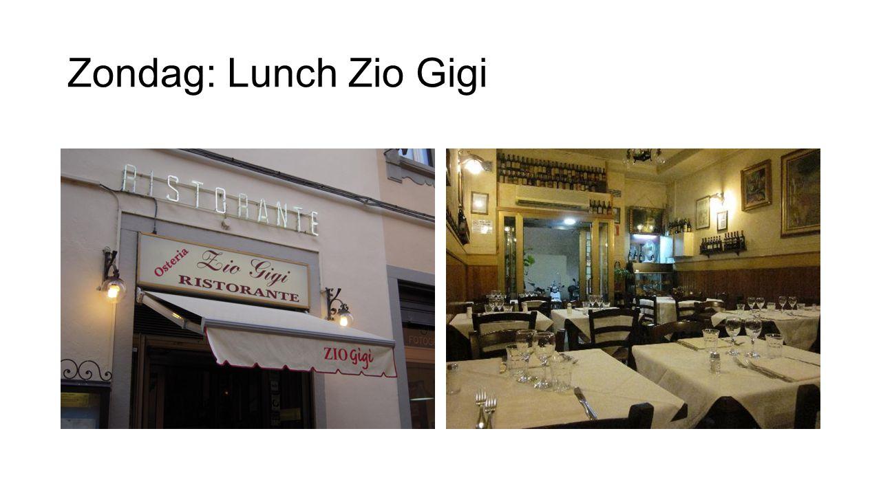 Zondag: Lunch Zio Gigi