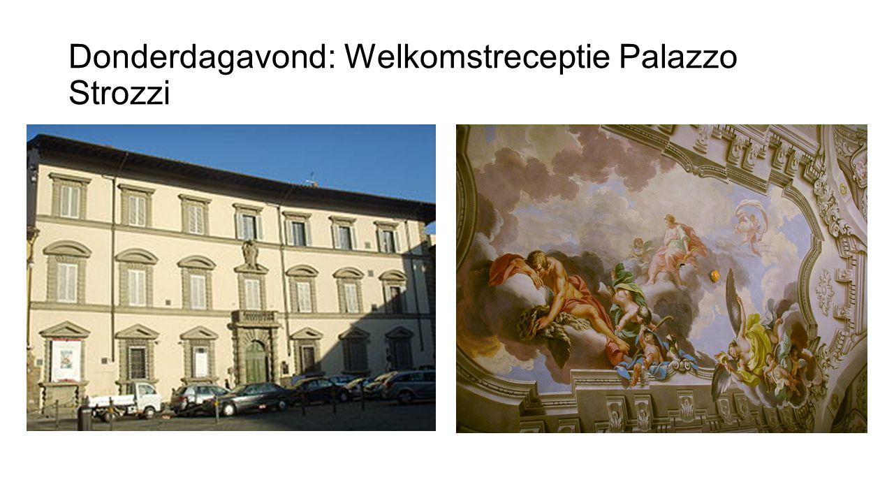 Donderdagavond: Welkomstreceptie Palazzo Strozzi
