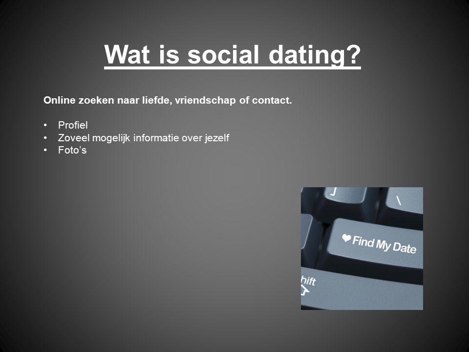 Wat is social dating? Online zoeken naar liefde, vriendschap of contact. Profiel Zoveel mogelijk informatie over jezelf Foto's