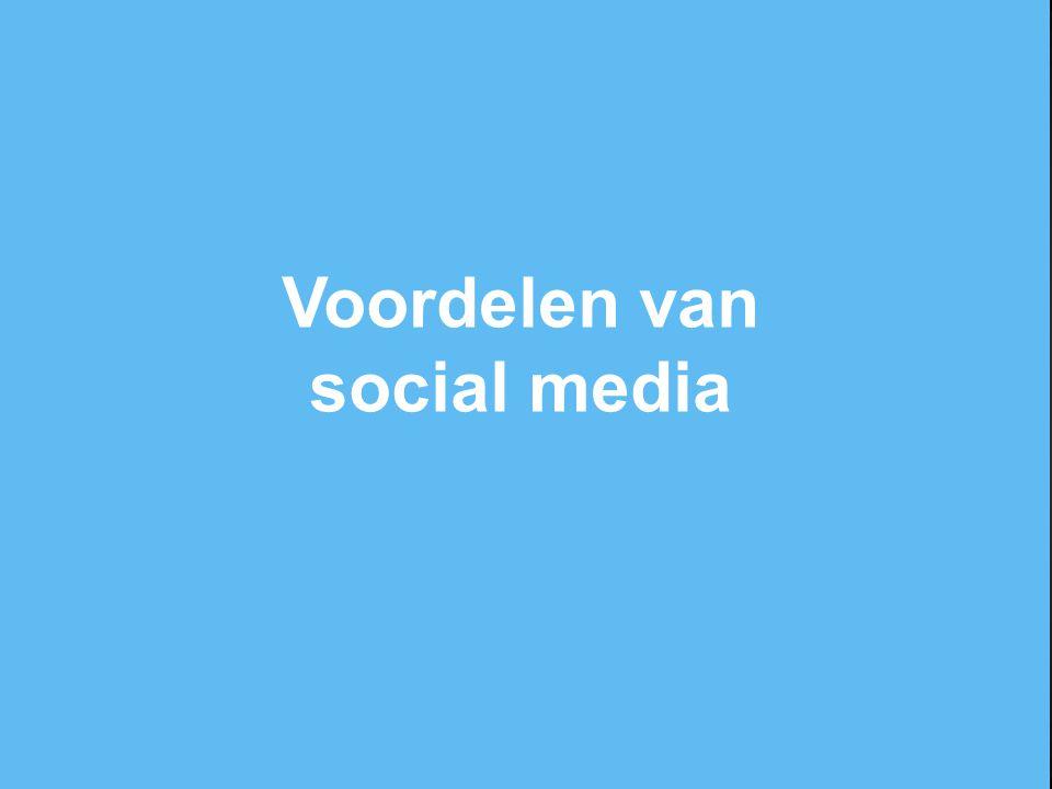 Social media sites zijn vaak erg actueel (grote groep consumenten actief) De inhoud is vrijwel altijd deelbaar/eenvoudig te verspreiden binnen een netwerk.