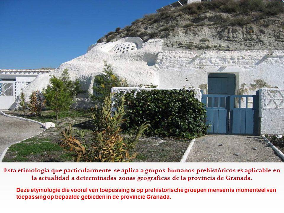 Esta etimología que particularmente se aplica a grupos humanos prehistóricos es aplicable en la actualidad a determinadas zonas geográficas de la provincia de Granada.