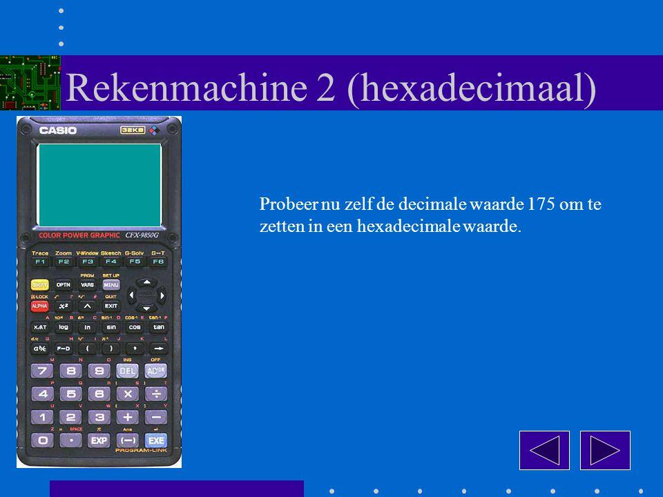 Probeer nu zelf de decimale waarde 175 om te zetten in een hexadecimale waarde.