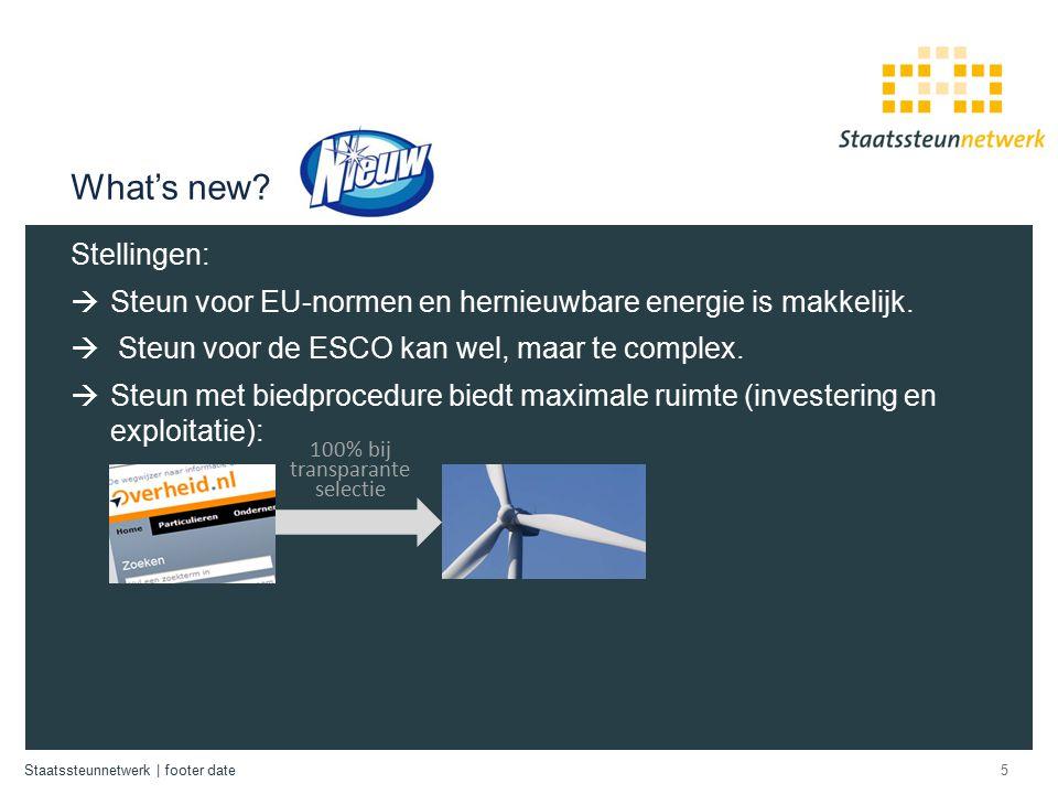 Staatssteunnetwerk   footer date Energie – efficiëntie gebouwen (ESCO) 6 Onderneming / begunstigde.