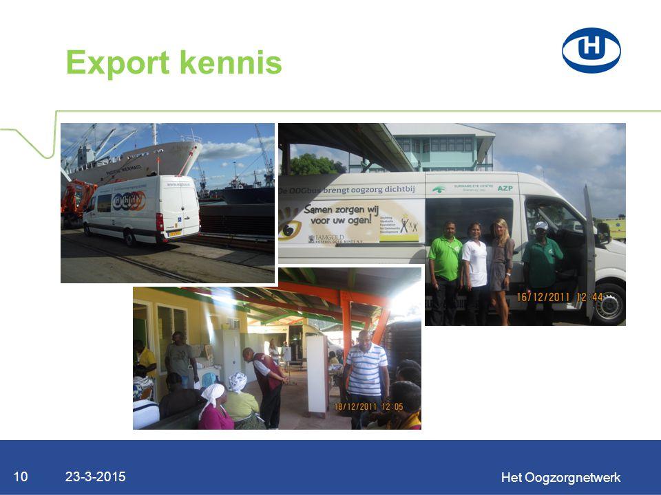 23-3-2015 Het Oogzorgnetwerk 10 Export kennis