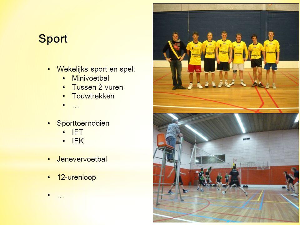 Sport Wekelijks sport en spel: Minivoetbal Tussen 2 vuren Touwtrekken … Sporttoernooien IFT IFK Jenevervoetbal 12-urenloop …