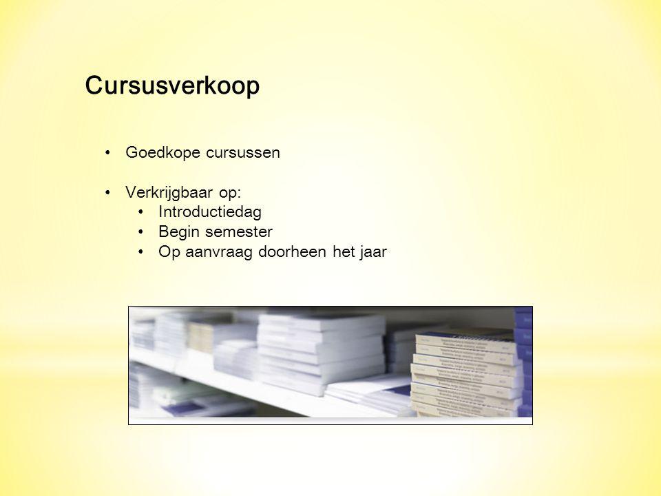 Cursusverkoop Goedkope cursussen Verkrijgbaar op: Introductiedag Begin semester Op aanvraag doorheen het jaar