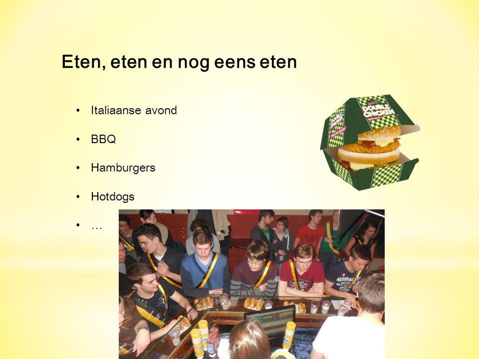 Eten, eten en nog eens eten Italiaanse avond BBQ Hamburgers Hotdogs …