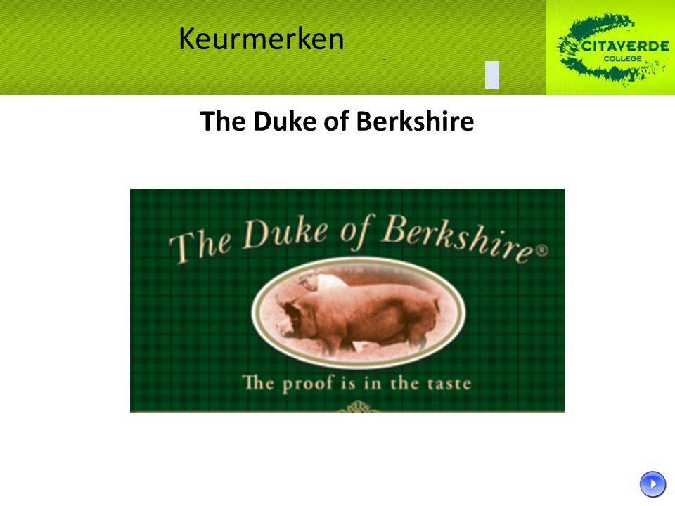 The Duke of Berkshire Keurmerken