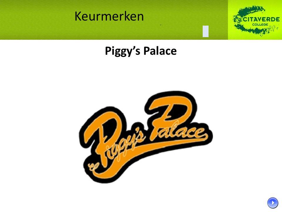 Piggy's Palace Keurmerken
