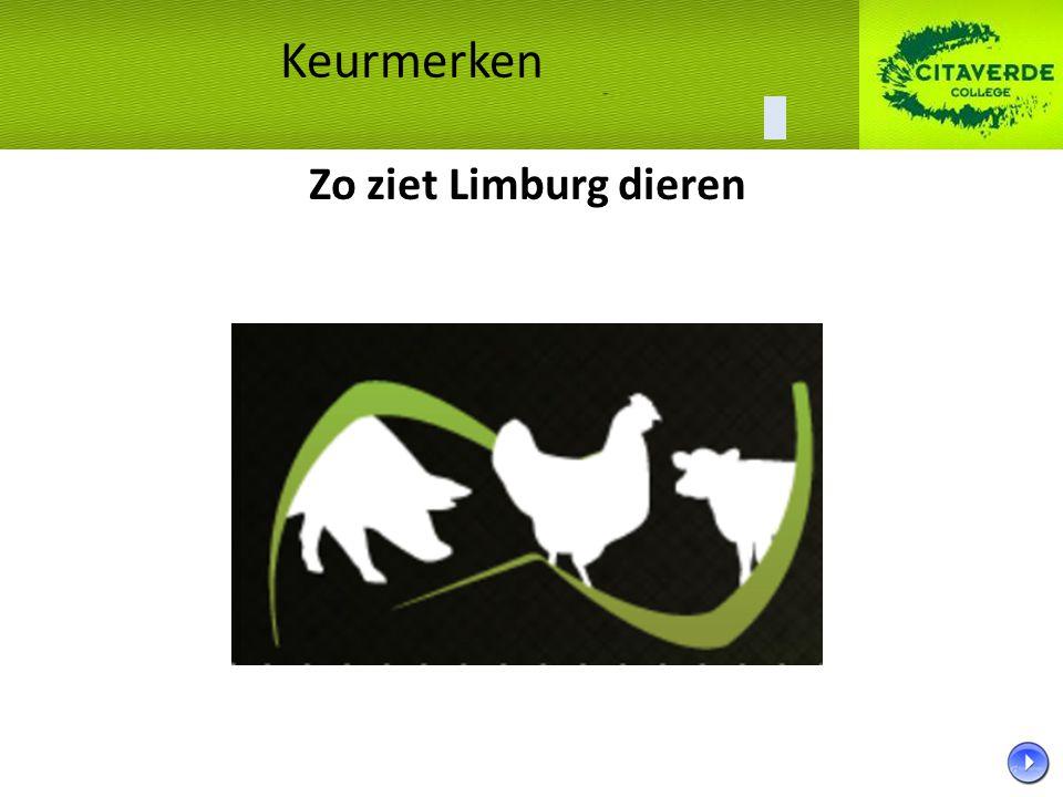 Zo ziet Limburg dieren Keurmerken