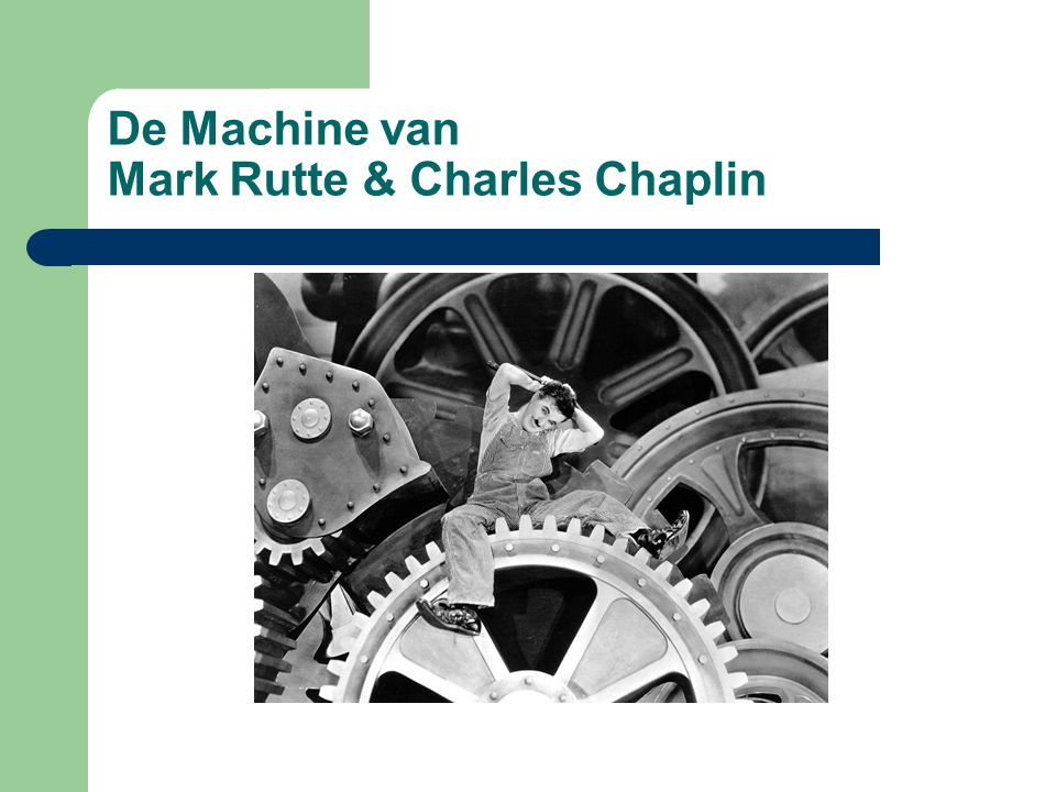 De Machine van Mark Rutte & Charles Chaplin