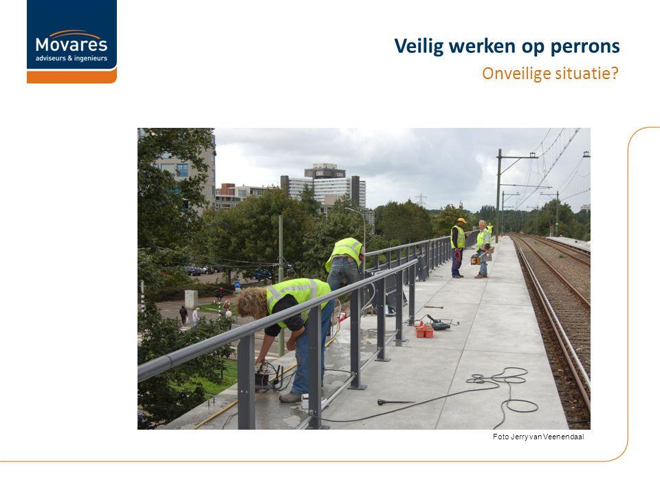 Veilig werken op perrons Onveilige situatie Foto Jerry van Veenendaal