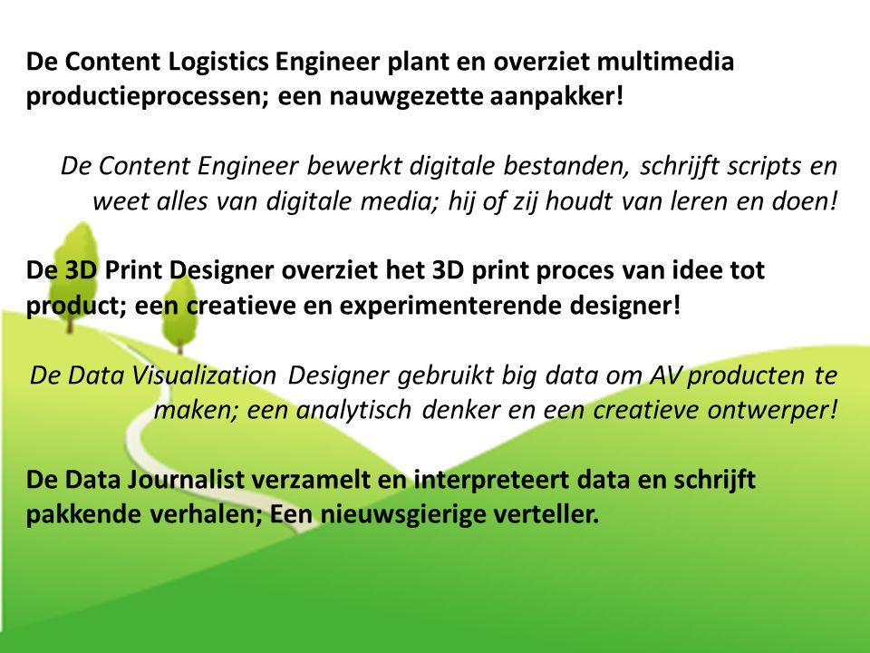 De Content Logistics Engineer plant en overziet multimedia productieprocessen; een nauwgezette aanpakker! De Content Engineer bewerkt digitale bestand