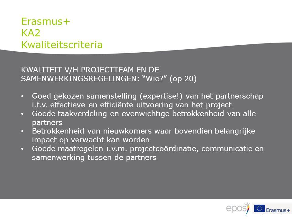 """KWALITEIT V/H PROJECTTEAM EN DE SAMENWERKINGSREGELINGEN: """"Wie?"""" (op 20) Goed gekozen samenstelling (expertise!) van het partnerschap i.f.v. effectieve"""