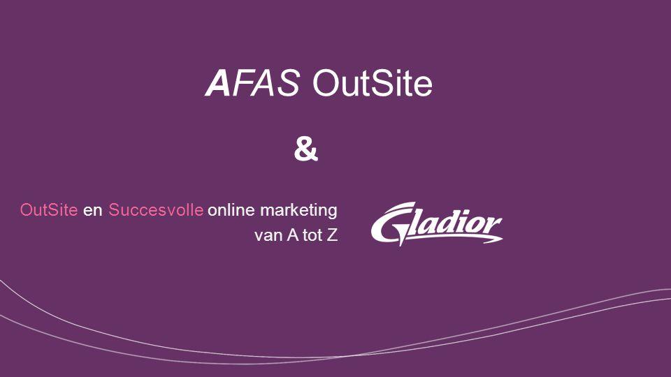 AFAS OutSite OutSite en Succesvolle online marketing van A tot Z &