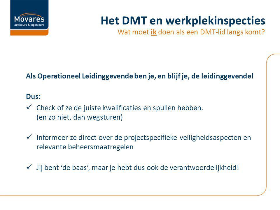 Het DMT en werkplekinspecties Wat moet ik doen als een DMT-lid langs komt.
