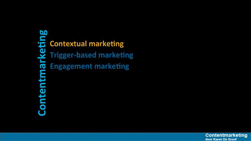 Contextual marketing Contextual marketing contextual advertising relevante context Contextual marketing of contextual advertising gaat men relevante content of advertenties in de meest relevante context aan te bieden.