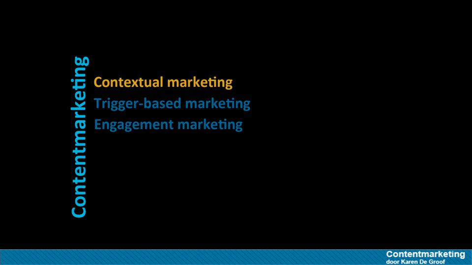 Bronnen Contextual Marketing Contextual Marketing http://www.marketing-schools.org/types-of-marketing/contextual-marketing.html Door Marketing-Schools.org http://www.marketing-schools.org/types-of-marketing/contextual-marketing.htmlMarketing-Schools.org How to create change How to create change http://www.slideshare.net/Unwired/how-to-create-change Door Oscar Berg http://www.slideshare.net/Unwired/how-to-create-change Handboek Content Strategie Handboek Content Strategie http://www.handboekcontentstrategie.nl/ Door Patrick Petersen http://www.handboekcontentstrategie.nl/ Prezi Content Marketing Prezi Content Marketing http://prezi.com/w3-vap6vllmi/?utm_campaign=share&utm_medium=copy&rc=ex0share Door Carole Lamarque en Philippe De Puydt http://prezi.com/w3-vap6vllmi/?utm_campaign=share&utm_medium=copy&rc=ex0share