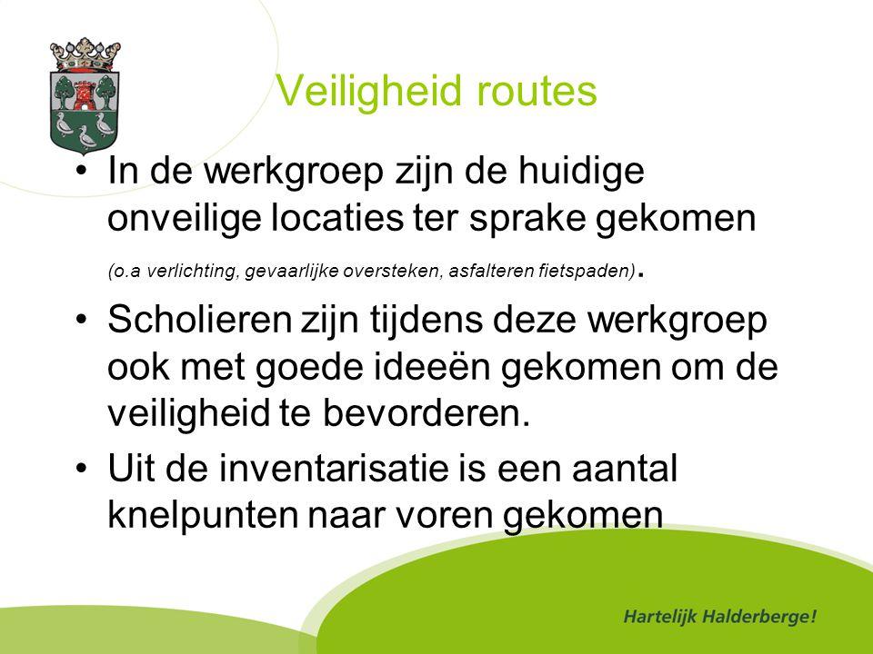Veiligheid routes In de werkgroep zijn de huidige onveilige locaties ter sprake gekomen (o.a verlichting, gevaarlijke oversteken, asfalteren fietspaden).