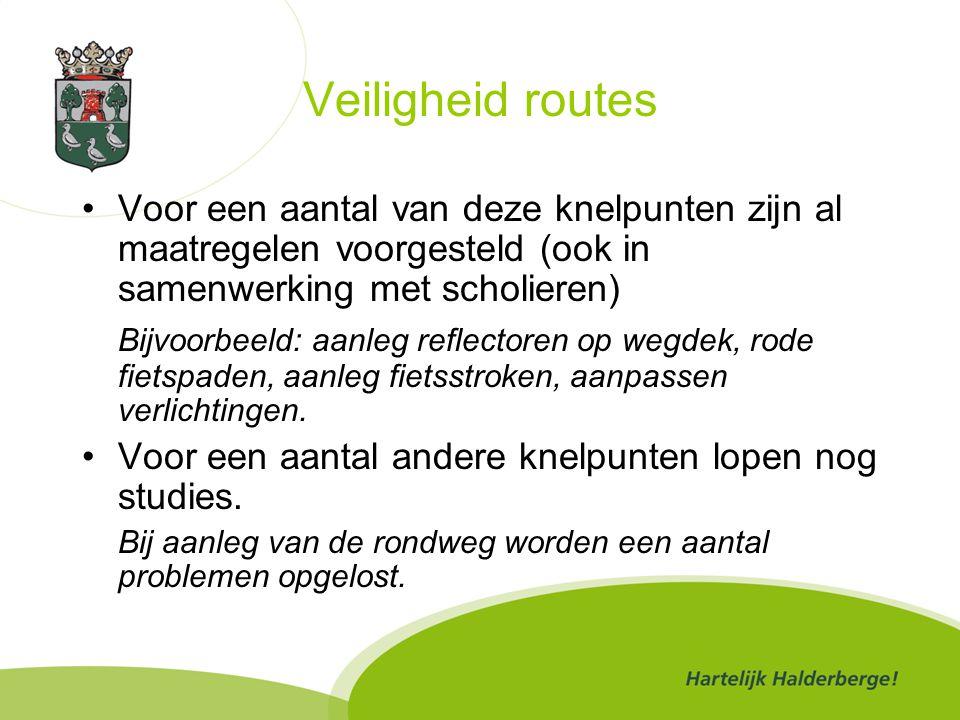 Veiligheid routes Voor een aantal van deze knelpunten zijn al maatregelen voorgesteld (ook in samenwerking met scholieren) Bijvoorbeeld: aanleg reflectoren op wegdek, rode fietspaden, aanleg fietsstroken, aanpassen verlichtingen.