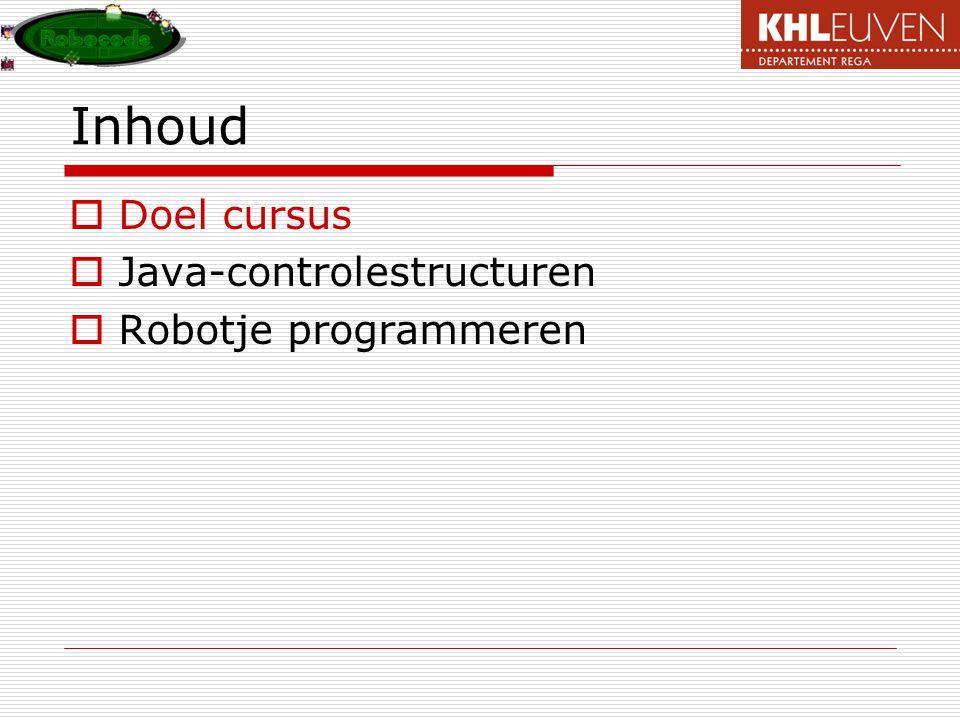 Doel cursus  Inleiding Java  Robocode