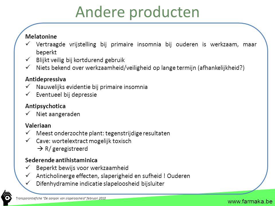 """www.farmaka.be Andere producten Transparantiefiche """"De aanpak van slapeloosheid"""" februari 2010 Melatonine Vertraagde vrijstelling bij primaire insomni"""