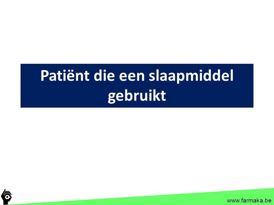www.farmaka.be Patiënt die een slaapmiddel gebruikt