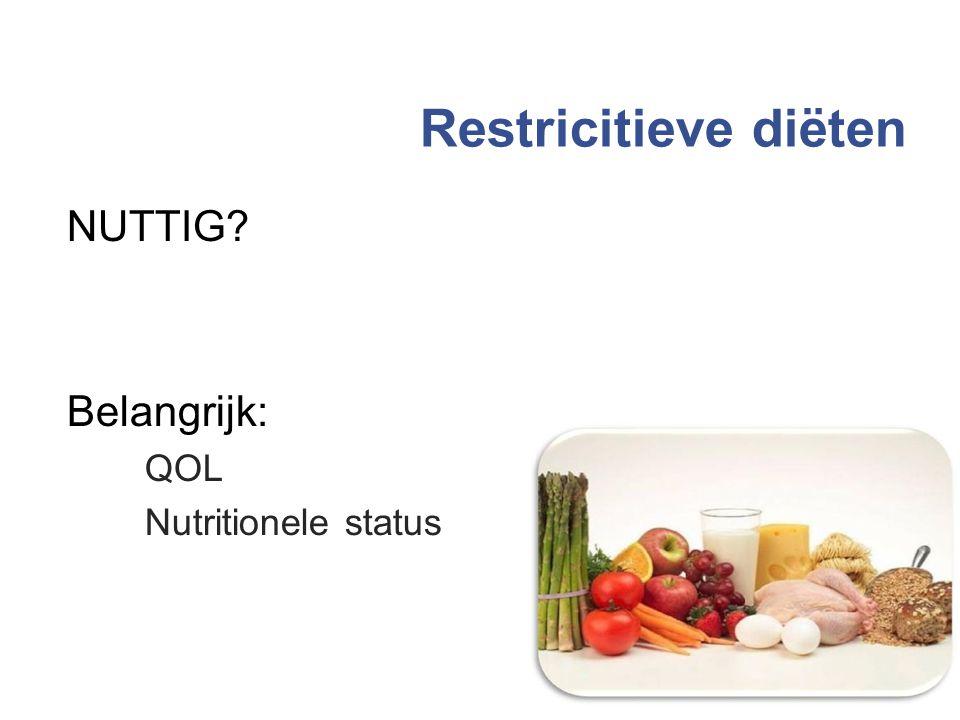 Restricitieve diëten NUTTIG? Belangrijk: QOL Nutritionele status 33