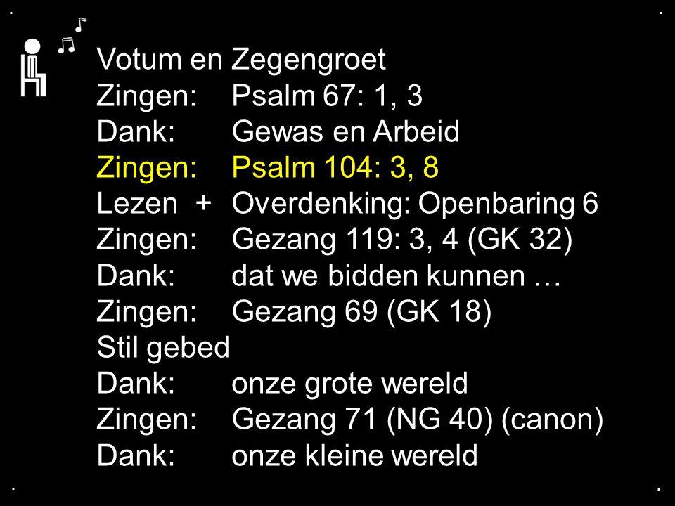Gezang 119: 3, 4 (GK 32)