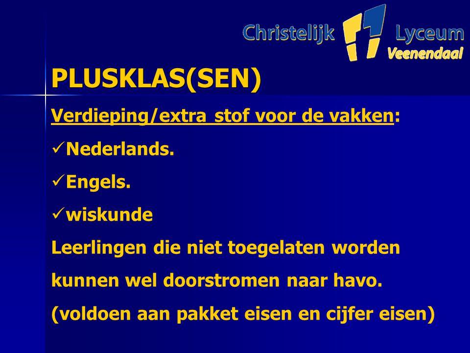 PLUSKLAS(SEN) PLUSKLAS(SEN) Verdieping/extra stof voor de vakken: Nederlands.