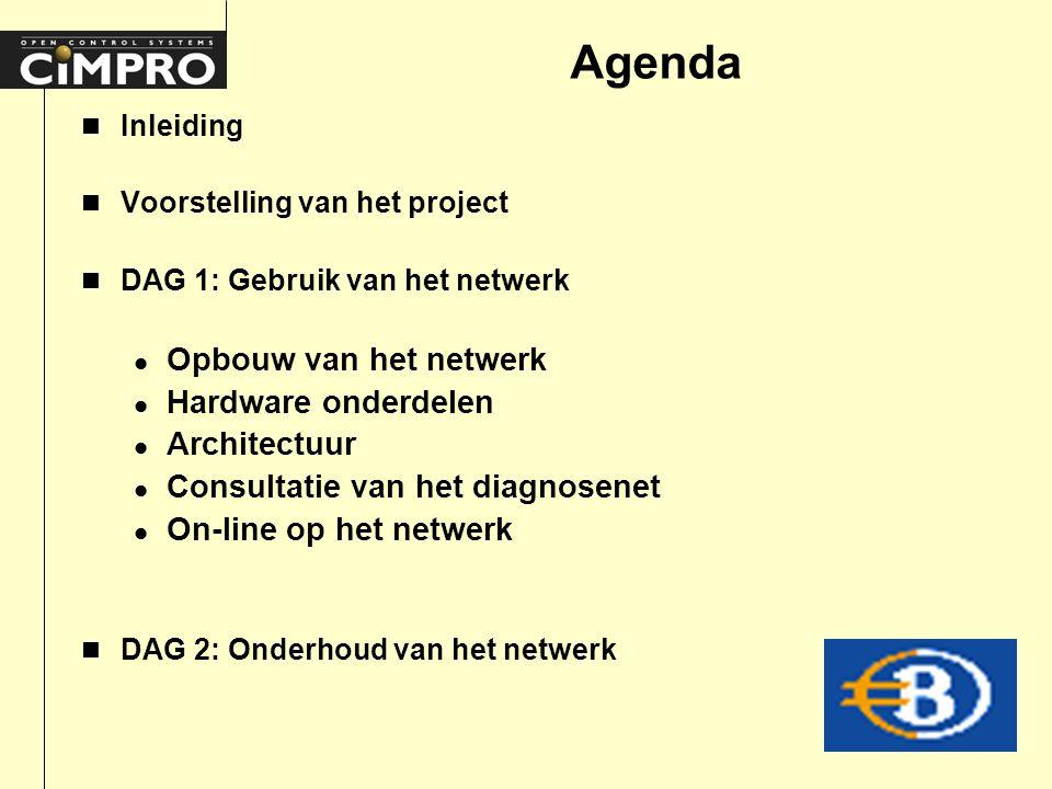 Agenda n Inleiding n Voorstelling van het project n DAG 1: Gebruik van het netwerk l Opbouw van het netwerk l Hardware onderdelen l Architectuur l Consultatie van het diagnosenet l On-line op het netwerk n DAG 2: Onderhoud van het netwerk
