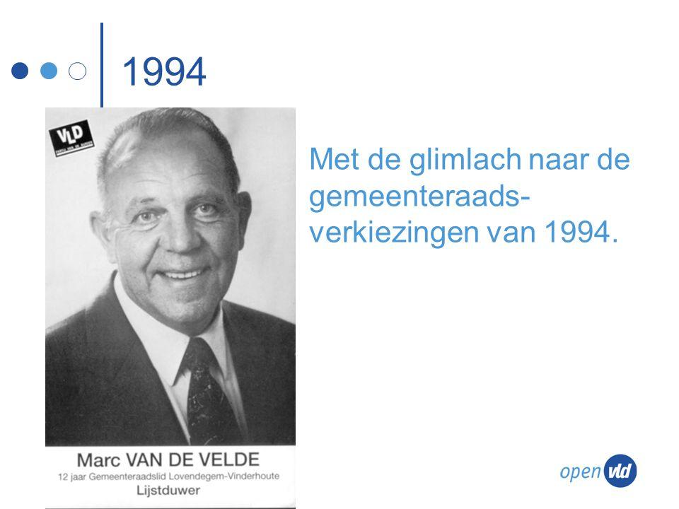 1994 Met de glimlach naar de gemeenteraads- verkiezingen van 1994.
