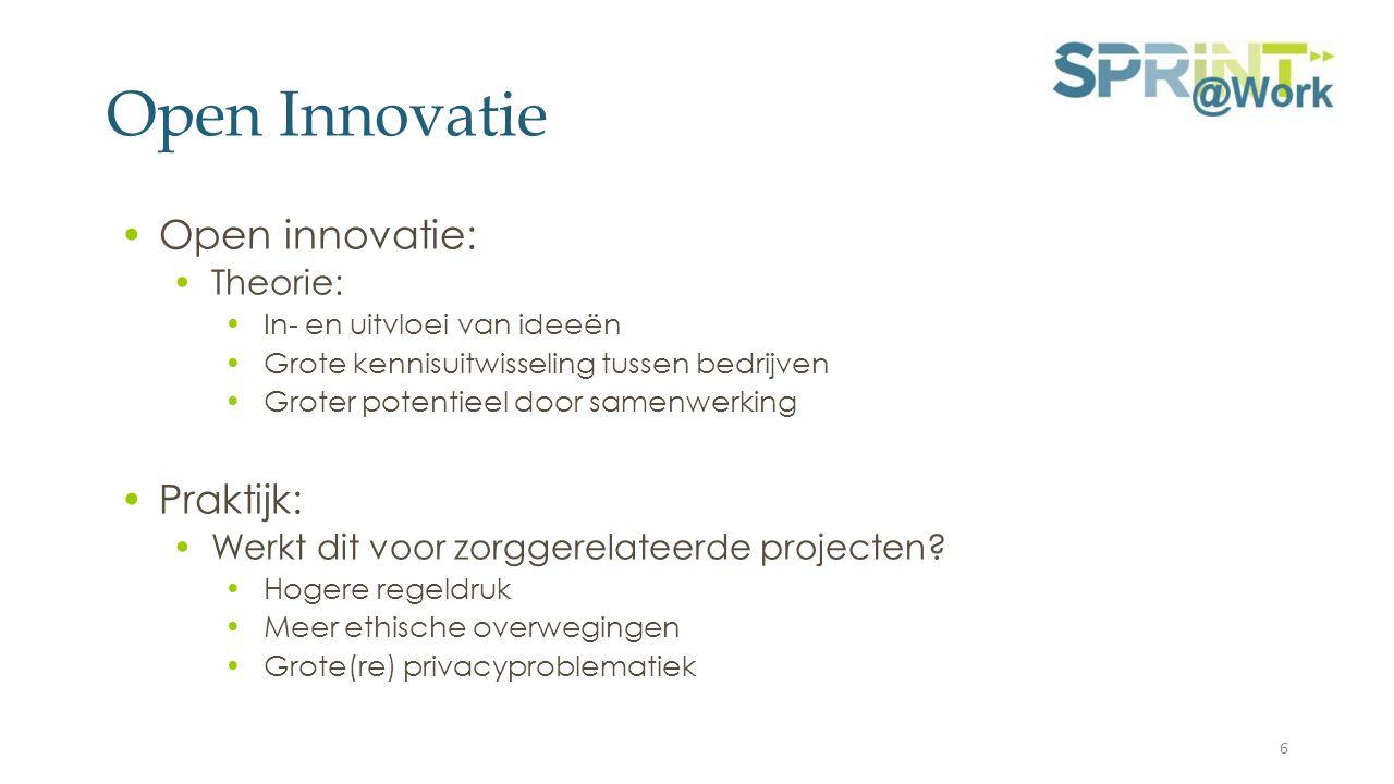 Open Innovatie Open innovatie: Theorie: In- en uitvloei van ideeën Grote kennisuitwisseling tussen bedrijven Groter potentieel door samenwerking Praktijk: Werkt dit voor zorggerelateerde projecten.