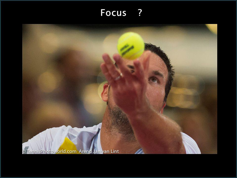 Focus ?