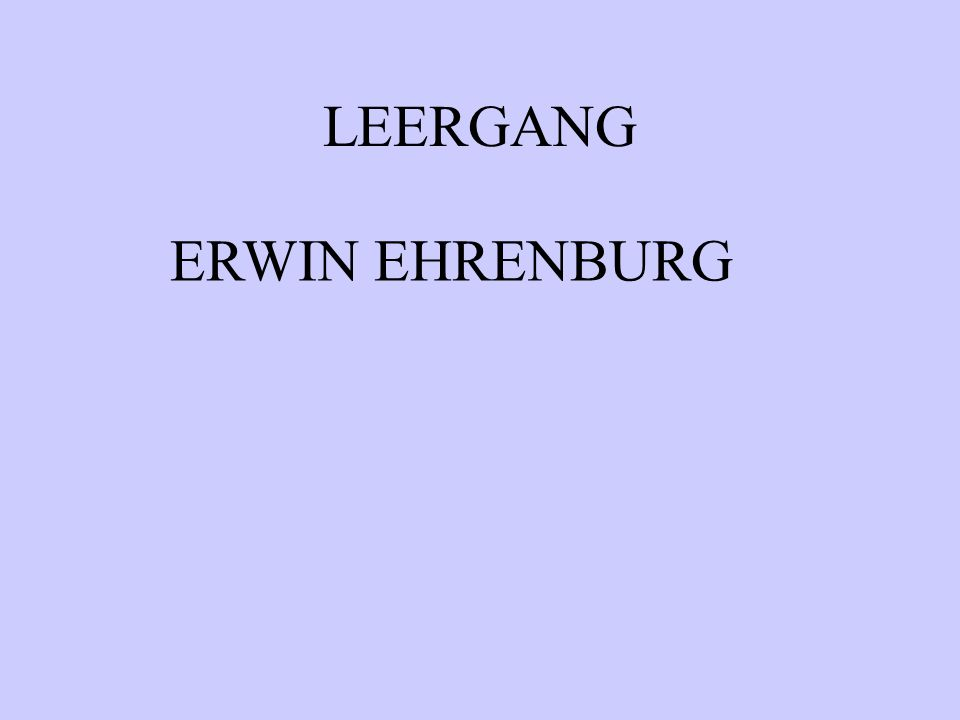 LEERGANG ERWIN EHRENBURG